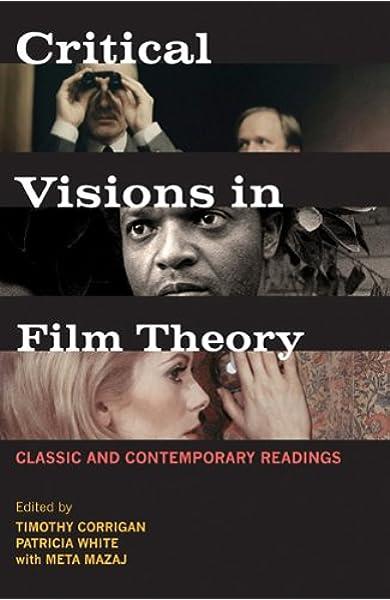 Amazon Com Critical Visions In Film Theory 9780312446345 Corrigan Timothy White Patricia Mazaj Meta Books