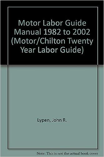 Descargar gratis ebook epub Motor Labor Guide Manual 1982 to 2002 (Motor/Chilton Twenty Year Labor Guide) PDF CHM