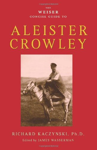 The Weiser Concise Guide to Aleister Crowley (Weiser Collection)