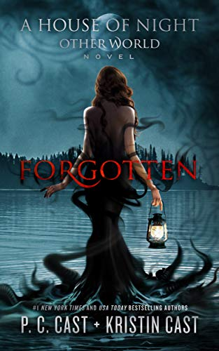 Lost Cast - Forgotten (House of Night Other World Series, 3)