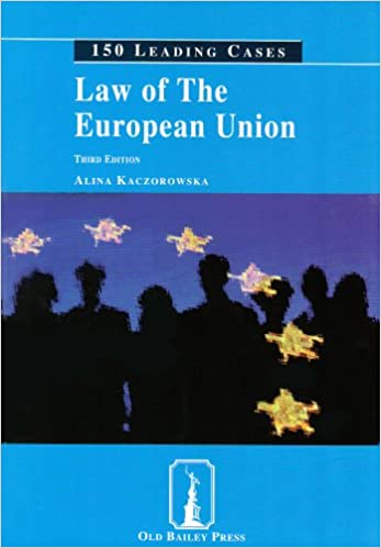 Law of the European Union (150 leading cases)