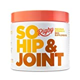Best Dog Joint Supplements - Rigby So Hip & Joint Advanced Glucosamine Review