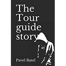 The Tour guide story