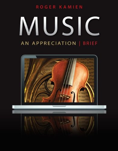 Music: An Appreciation, 7th Brief Edition by McGraw-Hill Humanities/Social Sciences/Languages
