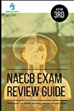 NAECB Exam Review Guide: YOUR GUIDE TO BEING ASTHMA-EDUCATOR CERTIFIED