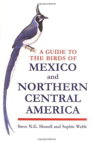 A Guide to the Birds of Mexico and Northern Central America