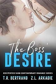 The Boss' Desire (Her Perfect Man Contemporary Romance)