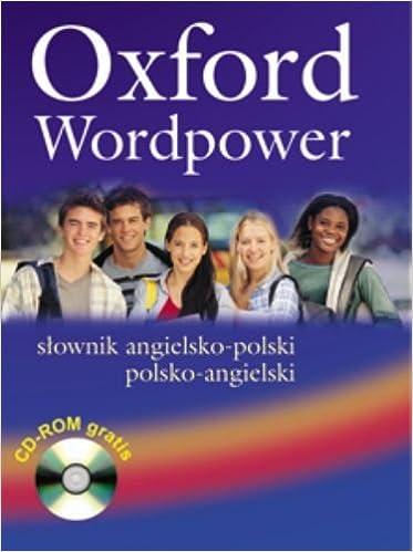 Oxford Wordpower: Slownik Angielsko-Polski/Polsko-Angielski: S Ownik Angielsko-Polski/Polsko-Angielski