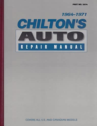 chilton s auto repair manual 1964 71 chilton 9780801959745 amazon rh amazon com Chilton Auto Repair Manual Scout II Chilton Auto Repair Manual Book