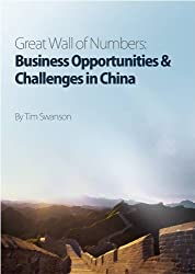 Great Wall of Numbers: Business Opportunities & Challenges in China