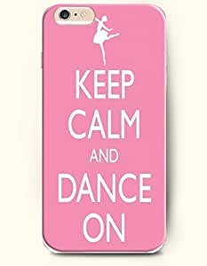 iPhone Case,OOFIT iPhone 6 (4.7) Hard Case **NEW** Case with the Design of keep calm and dance on - Case for Apple iPhone iPhone 6 (4.7) (2014) Verizon, AT&T Sprint, T-mobile