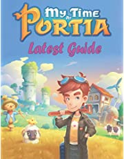 My Time At Portia: LATEST GUIDE: Everything You Need To Know About My Time At Portia Game (A Detailed Guide)