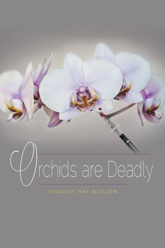 Orchids are Deadly