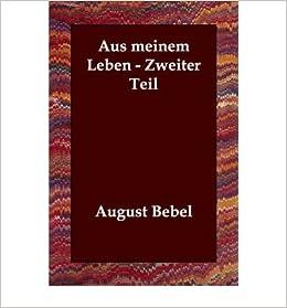 Aus Meinem Leben - Zweiter Teil (Paperback)(German) - Common