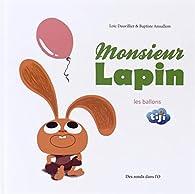 Monsieur Lapin, tome 3 : Le ballon par Loïc Dauvillier