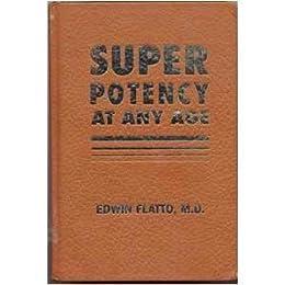 Super Potency at Any Age