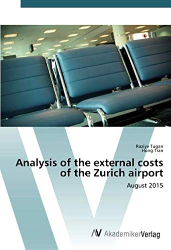 (Analysis of the external costs of the Zurich airport: August)
