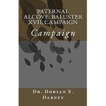 Paternal Alcove: Baluster XVII, Campaign: Campaign