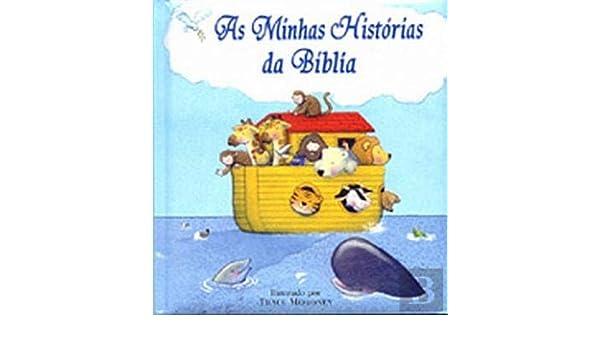 As Minhas Historias Da Biblia Portuguese Edition Trace Moroney
