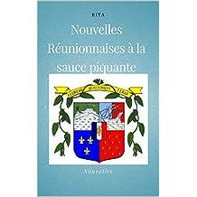 Nouvelles Réunionnaises  à la sauce piquante: (Nouvelles, français/ créole réunionnais) (French Edition)