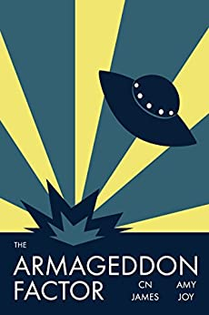 The Armageddon Factor by [James, CN, Joy, Amy]