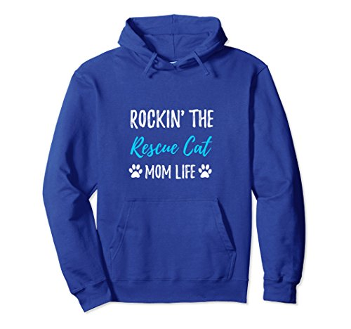 Adopt Cat (Unisex Rocking The Rescue Cat Mom Life Hoodie for Cat Lover Medium Royal Blue)