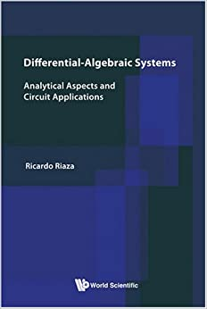 Book Differential-Algebraic Systems: Analytical Aspects And Circuit Applications