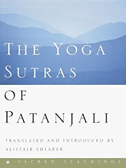 The Yoga Sutras of Patanjali (Sacred Teachings) by [Shearer, Alistair]