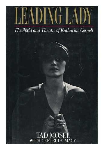 Leading Lady: The World and Theatre of Katharine Cornell