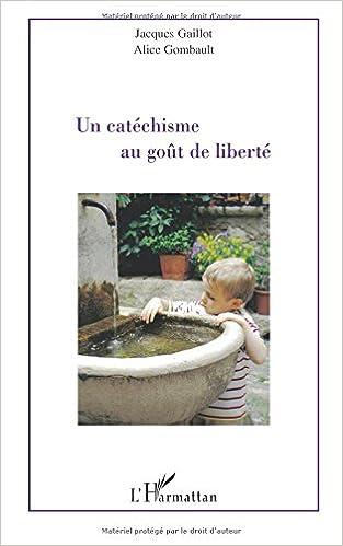 Livres gratuits Un catéchisme au goût de liberté epub, pdf