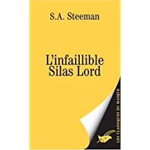 INFAILLIBLE SILAS LORD (L')
