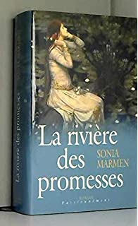 La Rivière des promesses: Tome 4 (French Edition)