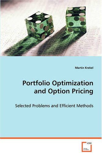 Portfolio Optimization and Option Pricing: Selected Problems and Efficient Methods