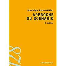 Approche du scénario - 2e édition (128) (French Edition)