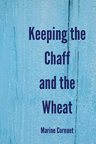 Keeping the Chaff and the Wheat