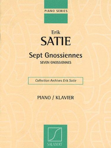 Sept Gnossiennes (Seven Gnossiennes) - for Piano