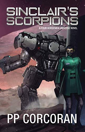 Sinclair's Scorpions (The Omega War) (Volume 5)
