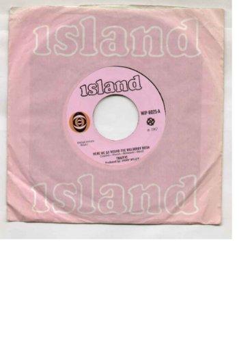 traffic-here-we-go-round-the-mulberry-bush-7-inch-vinyl-45