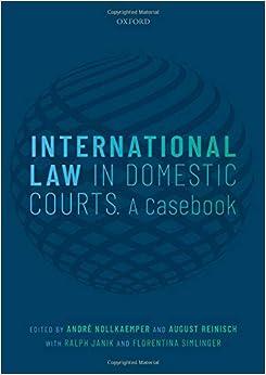 International Law In Domestic Courts: A Casebook por André Nollkaemper epub