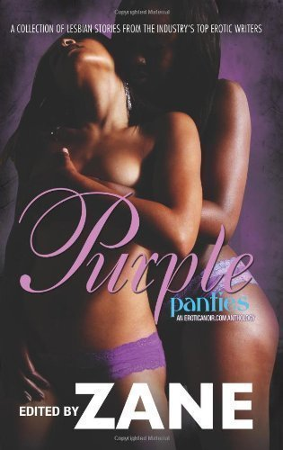 Purple Panties: An Eroticanoir.com Anthology 1st (first) Strebor Books Tr Edition published by Strebor Books (2008) Paperback