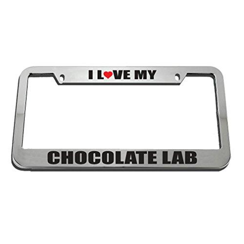 Speedy Pros I Love My Chocolate Lab License Plate Frame Tag Holder - Large Lab Frames