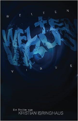 Virus (Flächenbrand 1) (German Edition)