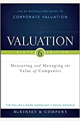 Valuation: Measuring and Managing the Value of Companies (Wiley Finance) by Tim Koller Marc Goedhart David Wessels6 edition (Textbook ONLY, Hardcover) Hardcover