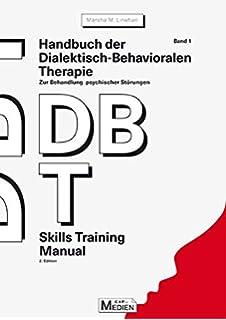 Dialektisch-Behaviorale Therapie DBT der Borderline ...
