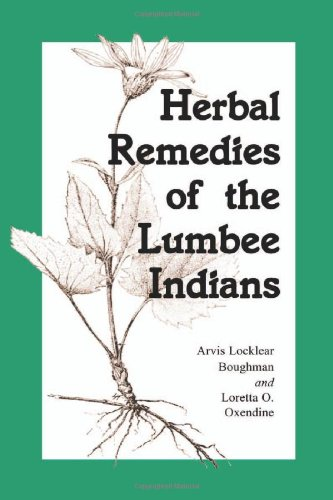 Herbal Remedies of the Lumbee Indians ()