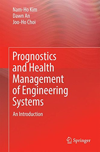 Prognostics and Health Management of Engineering Systems: An Introduction