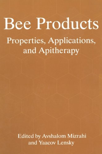 Bee Products: Properties, Applications, and Apitherapy