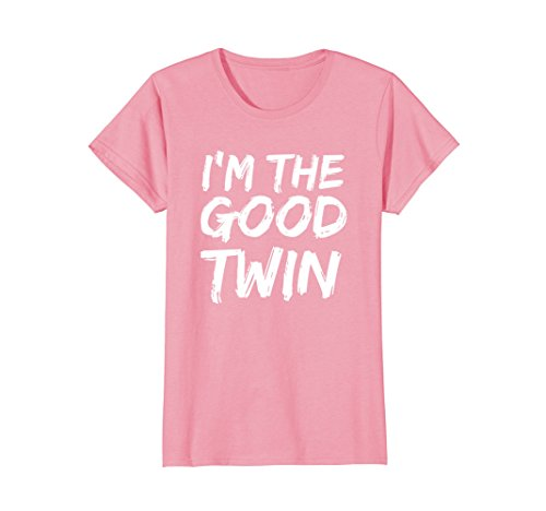 Womens Im The Good Twin | Funny Halloween Horror Shirt Large Pink -
