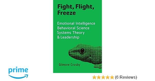 Fight, Flight, Freeze: Emotional Intelligence, Behavioral