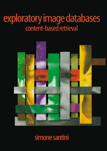 Download Exploratory Image Databases: Content-Based Retrieval (Communications, Networking and Multimedia) Pdf